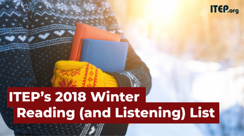 ITEP Winter Reading (and Listening) List